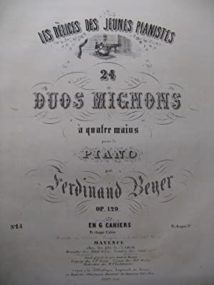 BEYER Ferdinand Duo Mignon n° 14 Piano 4 mains ca1855