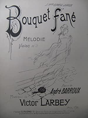 LARBEY Victor Bouquet fané Chant Piano Violon