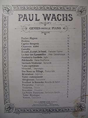 WACHS Paul Valse Entrainante Piano 1890