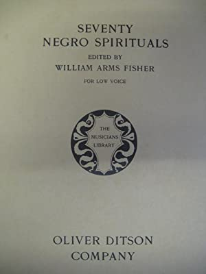 Seventy Negro Spirituals for Low Voice Fisher 1926