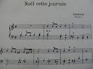 LEBÈGUE Noël cette Journée QUIGNARD Communion Orgue 1955