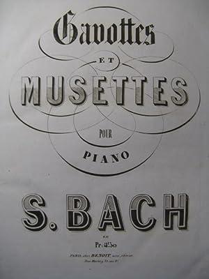 BACH J. S. Gavottes et Musettes Piano: BACH J. S.