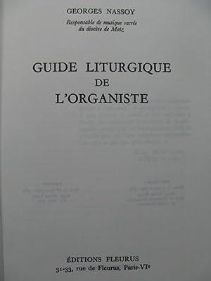NASSOY Georges Guide Liturgique de l'Organiste 1965: NASSOY Georges Guide