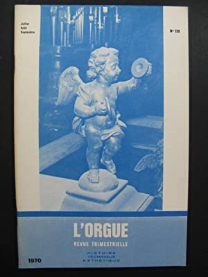 L'Orgue Revue Trimestrielle 1970 No 135
