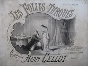 CELLOT Henri Les Folies Turques Quadrille Dedicace Piano ca1850