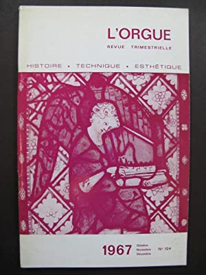 L'Orgue Revue Trimestrielle 1967 No 124