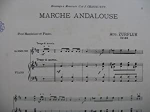 ZURFLUH Auguste Marche Andalouse Piano Mandoline XIXe: ZURFLUH Auguste Marche