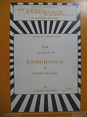 SHEPARD Hayden How to build up Endurance in Trumpet Playing Trompette 1978