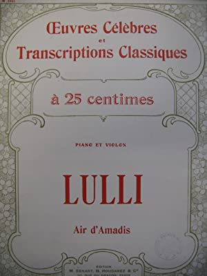LULLI J. B. Air d'Amadis Violon Piano ca1920