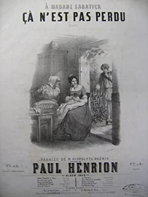HENRION Paul Ca n'est pas perdu Chant Piano 1849?