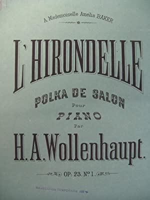 WOLLENHAUPT H. A. L'Hirondelle Piano: WOLLENHAUPT H. A.