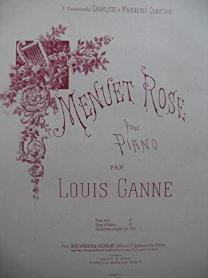 GANNE Louis Menuet Rose Piano Violon 1890