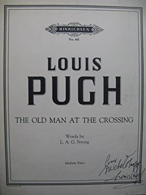 PUGH Louis The Old Man at the Crossing Dédicace Chant Piano 1955