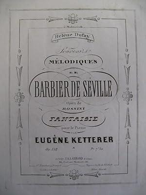 KETTERER Eugène Barbier de Séville Piano: KETTERER Eugène Barbier
