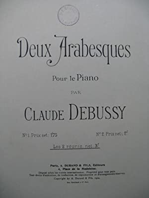 DEBUSSY Claude 2 Arabesques pour Piano 1904