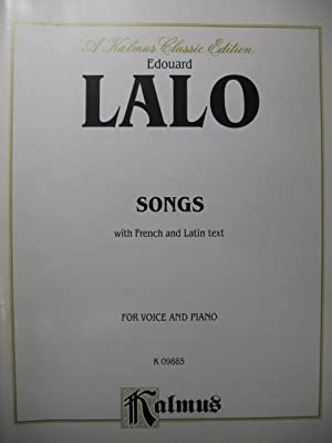 LALO Edouard Songs for Voice and Piano Chant Piano