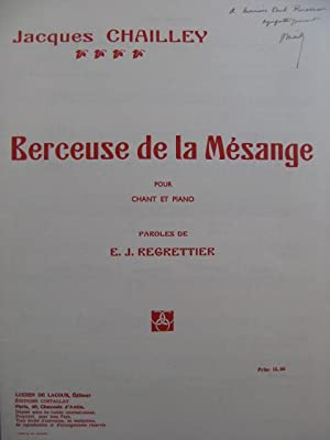 CHAILLEY Jacques Berceuse de la Mésange Dédicace Chant Piano 1946