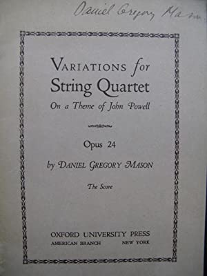 MASON Daniel Gregory Variations for String Quartet 1928