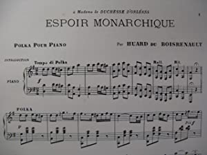 HUARD DU BOISRENAULT Espoir Monarchique Piano Chant