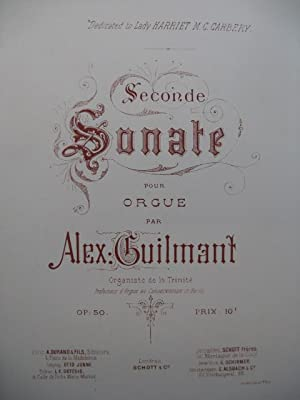 GUILMANT Alexandre Sonate No 2 op 50 Orgue ca1897