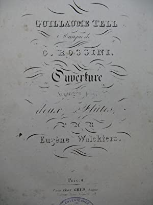WALCKIERS Eugène Guillaume Tell Ouverture 2 Flutes ca1860