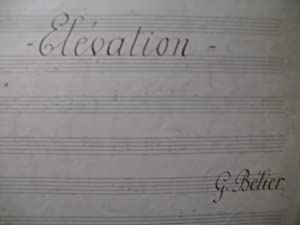 BÉLIER Gaston Elévation Manuscrit Orgue 1915