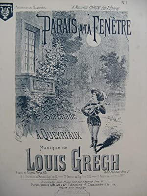 GREGH Louis Parais à ta Fenêtre Chant Piano ca1881
