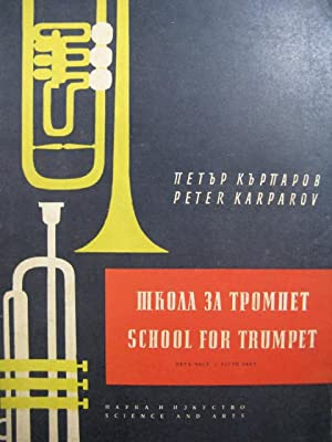 KARPAROV Peter School for Trumpet Part 5 Trompette 1962
