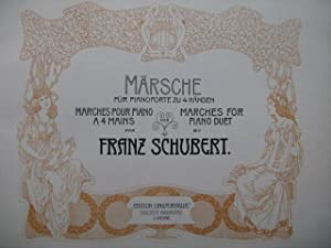 SCHUBERT Franz Marches Märsche Piano 4 mains 1901