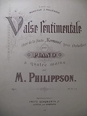 PHILIPPSON M. Valse Sentimentale Piano 4 mains XIXe