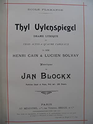 BLOCKX Jan Thyl Uylenspiegel Opera Dedicace Chant Piano 1899?
