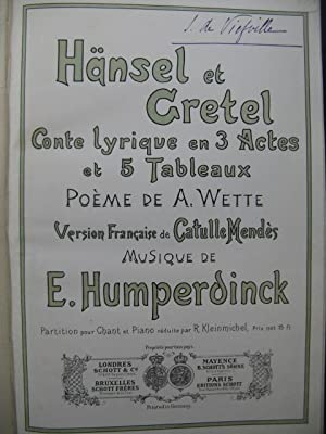 HUMPERDINCK E. Hänsel et Gretel Chant Piano 1897