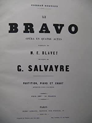SALVAYRE Gaston Le Bravo Opéra Chant Piano 1877