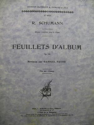 SCHUMANN Robert Feuillets d'Album op 124 Piano: SCHUMANN Robert Feuillets