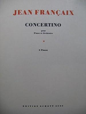 FRANÇAIX Jean Concertino 2 Pianos 4 mains: FRANÇAIX Jean Concertino