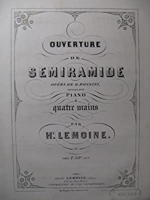 ROSSINI G. Semiramide Ouverture Piano 4 mains ca1850