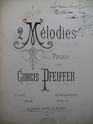 PFEIFFER Georges 2 Melodies Dedicace Piano XIXe