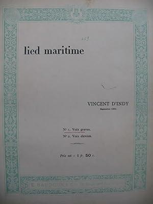D'INDY Vincent Lied Maritime Chant Piano 1896: D'INDY Vincent Lied