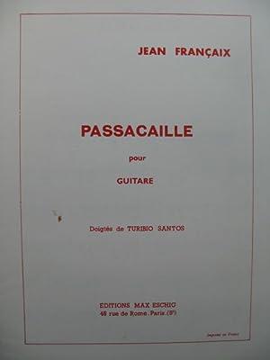 FRANÇAIX Jean Passacaille Guitare 1974: FRANÇAIX Jean Passacaille