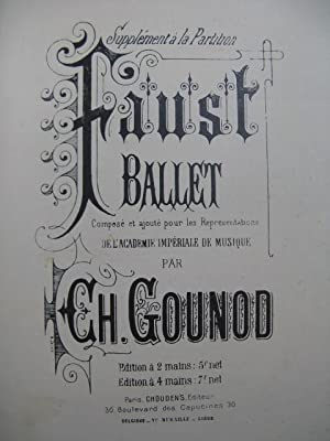 GOUNOD Charles Faust Ballet Piano 4 mains ca1885
