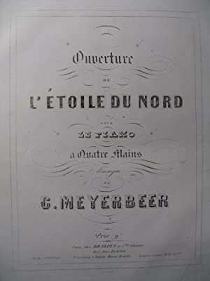 MEYERBEER G. L'étoile du Nord Ouverture Piano 4 mains ca1855
