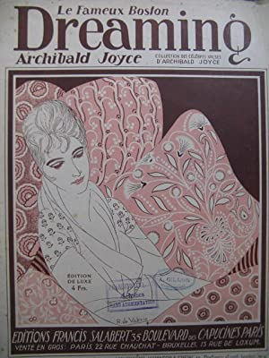 JOYCE Archibald Dreaming Valse Piano 1911: JOYCE Archibald Dreaming