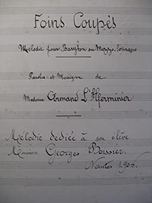 L'HERMINIER Armand Foins Coupés Chant Piano 1906