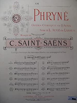 SAINT-SAËNS Camille Phryné No 6 Chant Piano 1893