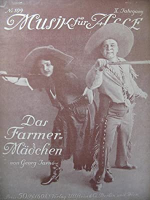 JARNO Georg Das Farmermädchen Opera Piano 1913: JARNO Georg Das