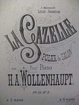 WOLLENHAUPT H. A. La Gazelle Piano 4: WOLLENHAUPT H. A.