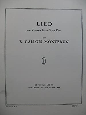 GALLOIS MONTBRUN Raymond Lied Piano Trompette