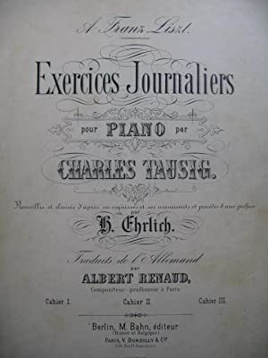 TAUSIG Ch. Exercices Journaliers pour Piano Cahier 1 Piano XIXe