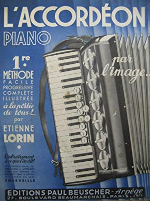 LORIN Etienne L'Accordéon Piano par l'Image Méthode Accordéon 1947