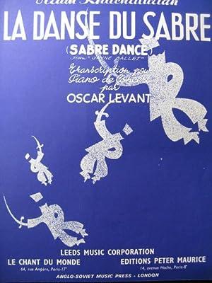KHACHATURIAN Aram La Danse Du Sabre Piano: KHACHATURIAN Aram La
